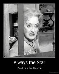 Always the Star - Don't be a liar, Blanche