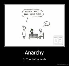 Anarchy - In The Netherlands