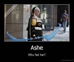 Ashe - Who fed her?