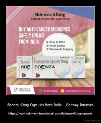 Bdenza 40mg Capsules from India – Oddway Internati - https://www.oddwayinternational.com/bdenza-40mg-capsule