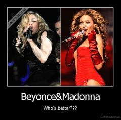 Beyonce&Madonna - Who's better???