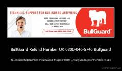 BullGuard Refund Number UK 0800-046-5746 Bullguard - #BullGuardhelpnumber #BullGuard #Support http://bullguardsupportnumber.co.uk/