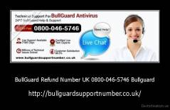 BullGuard Refund Number UK 0800-046-5746 Bullguard - http://bullguardsupportnumber.co.uk/