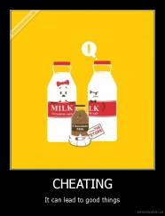 CHEATING - It can lead to good things