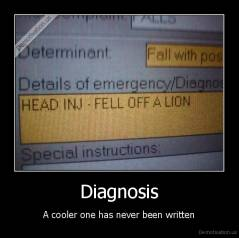Diagnosis - A cooler one has never been written