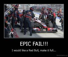 EPIC FAIL!!! - I would like a Red Bull, make it full...