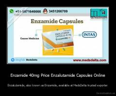 Enzamide 40mg Price Enzalutamide Capsules Online - Enzalutamide, also known as Enzamide, available at MedsDelta trusted exporter