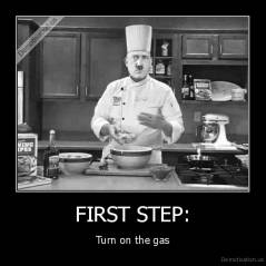 FIRST STEP: - Turn on the gas