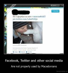 Facebook, Twitter and other social media - Are not properly used by Macedonians