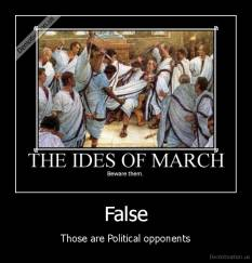 False - Those are Political opponents