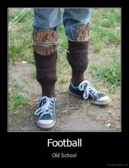 Football - Old School