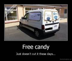 Free candy - Just doesn't cut it these days...
