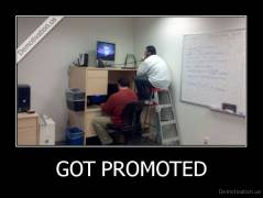 GOT PROMOTED -