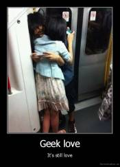Geek love - It's still love