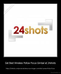 Get Best Wireless Follow Focus Gimbal at 24shots - https://24shots.com/products/silencer-pro-trigger-controlled-camera-follow-focus