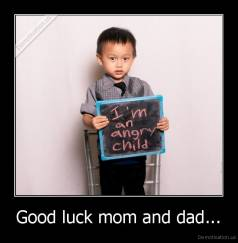 Good luck mom and dad... -