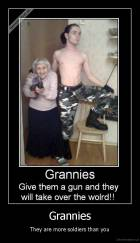 Grannies - They are more soldiers than you
