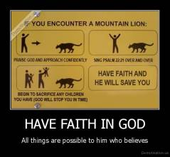HAVE FAITH IN GOD - All things are possible to him who believes