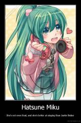 Hatsune Miku - She's not even Real, and she's better at singing than Justin Bieber