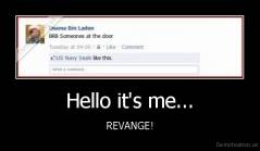 Hello it's me... - REVANGE!