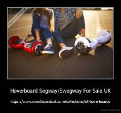 Hoverboard Segway/Swegway For Sale UK - https://www.smartboardsuk.com/collections/all-hoverboards
