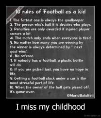 I miss my childhood -