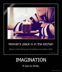 IMAGINATION - It has no limits.