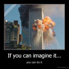 If you can imagine it... - you can do it