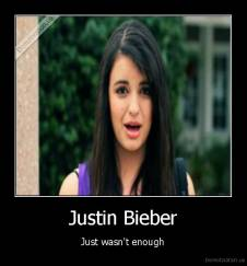 Justin Bieber - Just wasn't enough