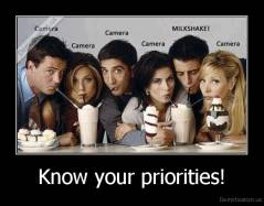 Know your priorities! -
