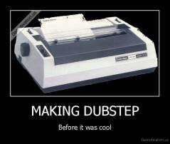 MAKING DUBSTEP - Before it was cool
