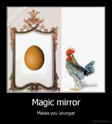 Magic mirror - Makes you younger