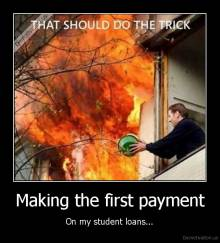 Making the first payment - On my student loans...