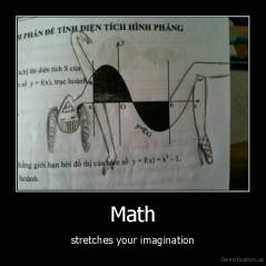 Math - stretches your imagination