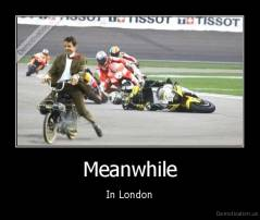Meanwhile - In London