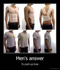 Men's answer - To push-up-bras