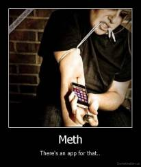 Meth - There's an app for that..