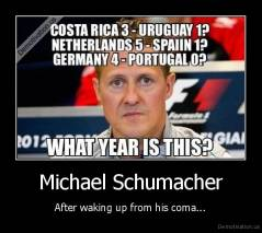 Michael Schumacher - After waking up from his coma...