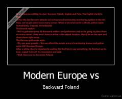 Modern Europe vs - Backward Poland