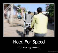 Need For Speed - Eco Friendly Version