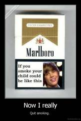 Now I really - Quit smoking.