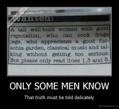ONLY SOME MEN KNOW - That truth must be told delicately