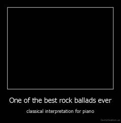 One of the best rock ballads ever - classical interpretation for piano