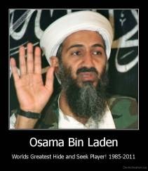 Osama Bin Laden - Worlds Greatest Hide and Seek Player! 1985-2011
