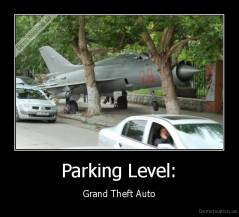 Parking Level: - Grand Theft Auto