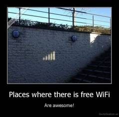 Places where there is free WiFi - Are awesome!