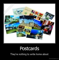 Postcards - They're nothing to write home about