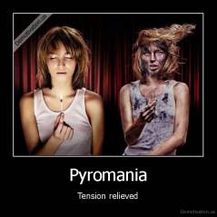 Pyromania - Tension relieved