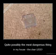 Quite possibly the most dangerous thing - in my house - the clear LEGO!