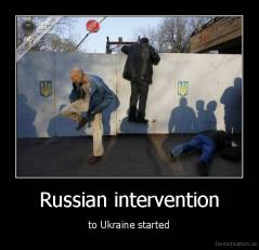 Russian intervention -  to Ukraine started
